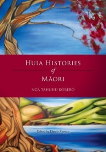 Huia Histories of Māori, published in 2013 by Huia Publishers, Wellington.