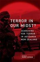 Click here to see website where most of this book has been reproduced - 'Terror in our Midst?' Searching for Terror in Aotearoa New Zealand - edited by Danny Keenan, published by Huia Publishers, Wellington, 2008.