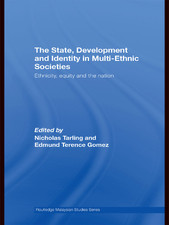 Nicholas Tarling and Edmund Terence Gomez (eds), The State, Development and Identity in Multi-Ethnic Societies, Routlege, New York 2008.