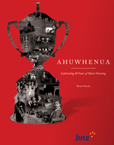 Ahuwhenua Celebrating 80 Years of Maori Farming