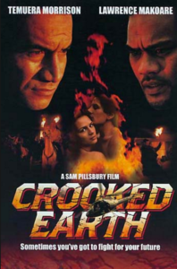 Crooked Earth, released 2001, directed by Sam Pilsbury, a modern retelling of inter-tribal conflicts over relations with the Crown, as seen in the earlier movie UTU.